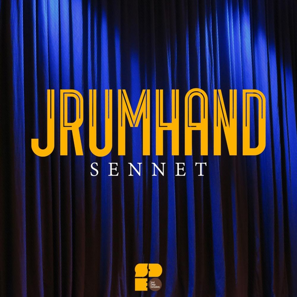 Jrumhand - Sennet EP